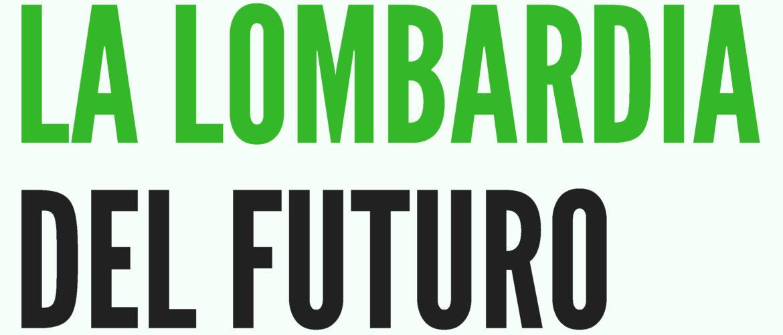 Copia di Copia di La Lombardia del Futuro